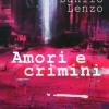 Ossona - 'Amori e crimini', il libro di Danilo Lenzo