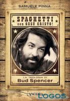 Turbigo - Il libro 'Spaghetti con Gesù Cristo! La 'teologia' di Bud Spencer'