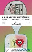Libri - 'La prigione invisibile'