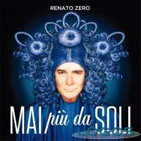 Musica - 'Mai più da soli' di Renato Zero