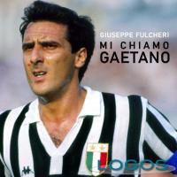 Sport / Musica - 'Mi chiamo Gaetano'