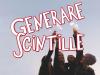 Generica - Generare scintille (da internet)