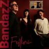 Musica - I BandazZ