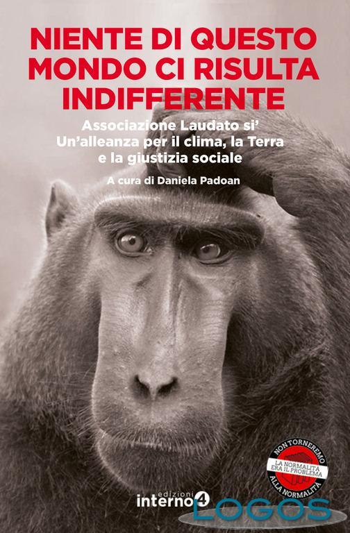 Ambiente - 'Niente di questo mondo ci risulta indifferente'