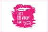Eventi - 'Just the Woman I Am'