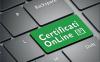 Attualità - Certificazioni online (Foto internet)